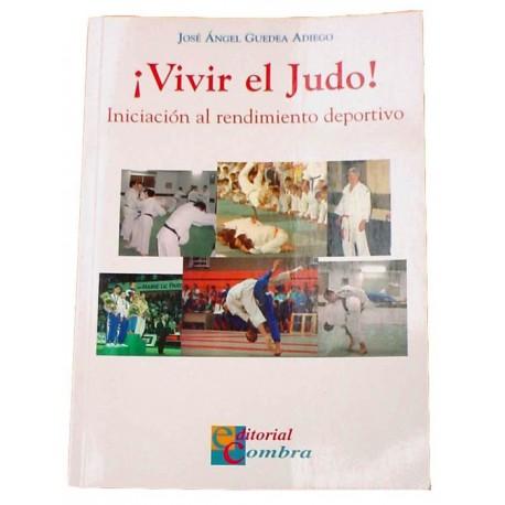 Libro Vivir el judo. Autor: José Angel Guedea